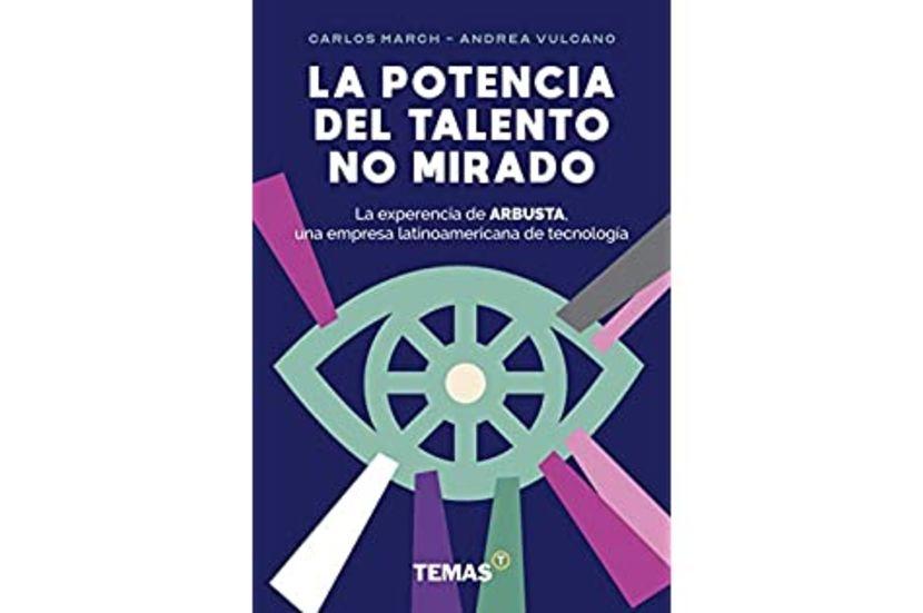 El libro de Arbusta: La Potencia del Talento No Mirado - Mibucle