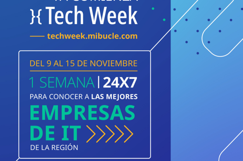 Ya comenzó la Tech Week - Mibucle