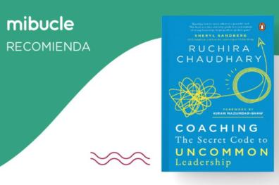 "Recomendación de Mibucle: ""Coaching: The Secret Code To Uncommon Leadership"" - Mibucle"
